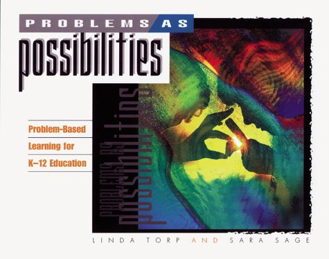 9780871202970: Problems as Possibilities: Problem-Based Learning for K-12 Education