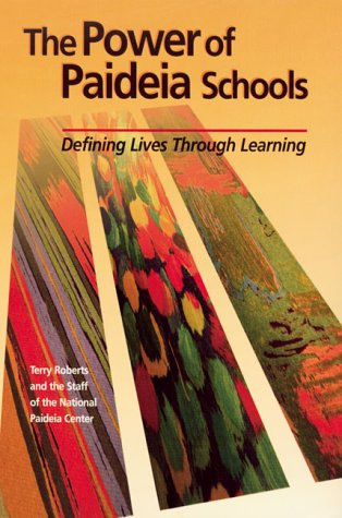 9780871203038: The Power of Paideia Schools: Defining Lives Through Learning