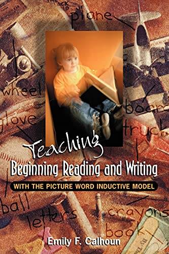 9780871203373: Teaching Beginning Reading and Writing with the Picture Word Inductive Model