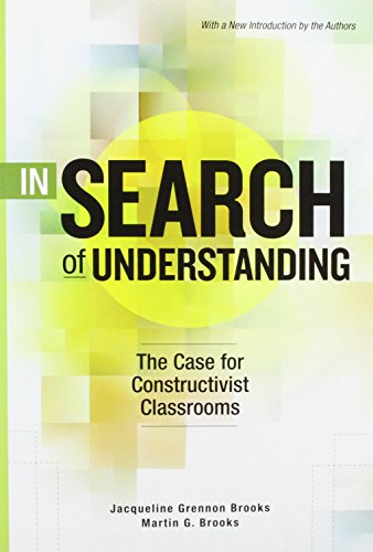 9780871203588: In Search of Understanding: The Case for Constructivist Classrooms
