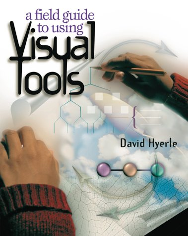 9780871203670: A Field Guide to Using Visual Tools