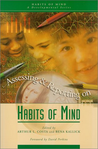 9780871203700: Assessing and Reporting on Habits of Mind (Habits of Mind, Bk. 3)