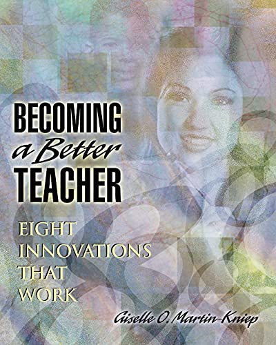9780871203854: Becoming a Better Teacher: Eight Innovations That Work