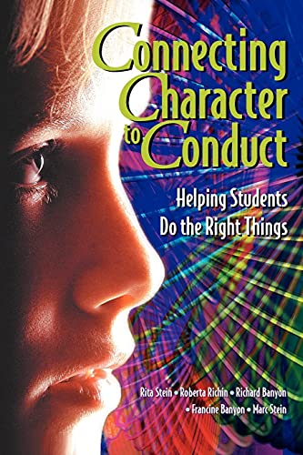 9780871203885: Connecting Character to Conduct: Helping Students Do the Right Things