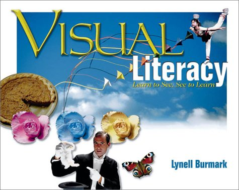 9780871206404: Visual Literacy: Learn to See, See to Learn