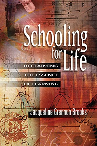 9780871206589: Schooling for Life: Reclaiming the Essence of Learning
