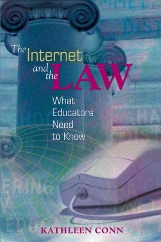 9780871206770: The Internet and the Law: What Educators Need to Know