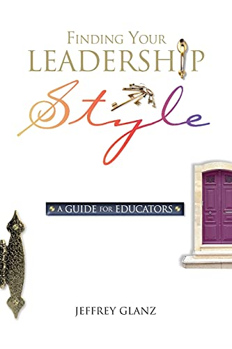 9780871206923: Finding Your Leadership Style: A Guide for Educators