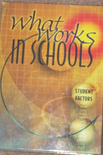 9780871207104: What Works In Schools (Student Factors Volume 3)