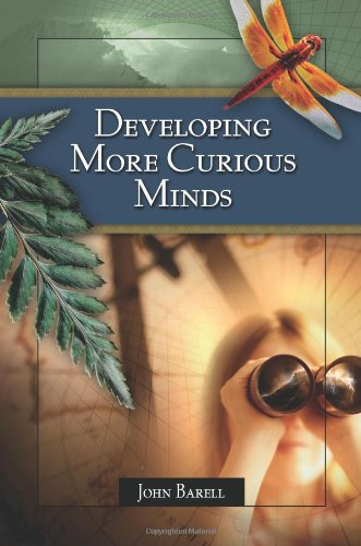 9780871207197: Developing More Curious Minds