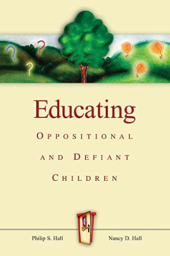 9780871207616: Educating Oppositional and Defiant Children