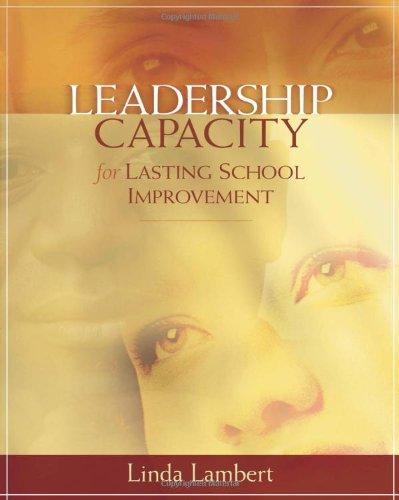 9780871207784: Leadership Capacity for Lasting School Improvement