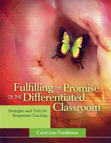 9780871208125: Fulfilling the Promise of the Differentiated Classroom: Strategies and Tools for Responsive Teaching