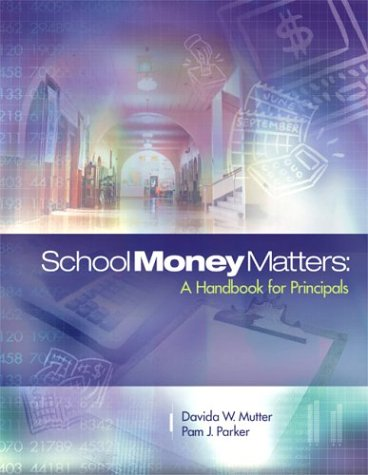 9780871208132: School Money Matters: A Handbook for Principals
