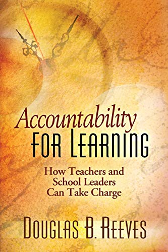 9780871208330: Accountability for Learning: How Teachers and School Leaders Can Take Charge