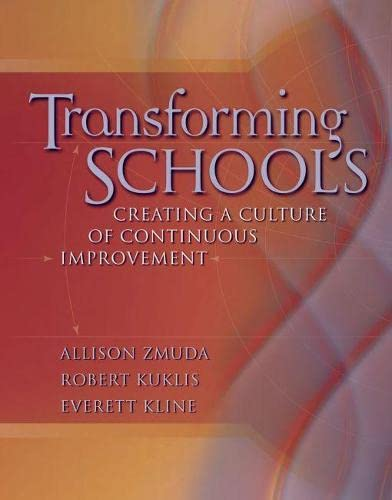 9780871208453: Transforming Schools: Creating a Culture of Continuous Improvement