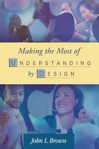 9780871208606: Making the Most of Understanding by Design