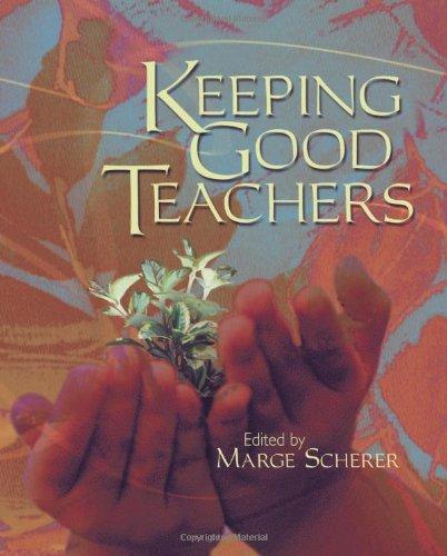 9780871208620: Keeping Good Teachers