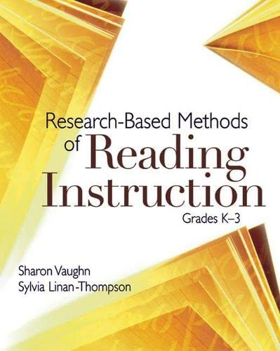 Research-Based Methods Of Reading Instruction: Grades K-3: Sharon Vaughn, Sylvia