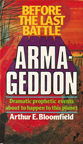 Before the Last Battle - Armageddon