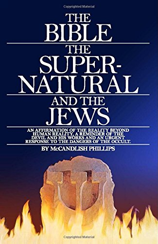 9780871230362: The Bible, the Supernatural and the Jews