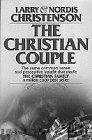 Christian Couple: Christenson, Larry; Christenson,