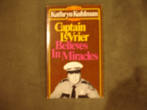 9780871230775: Captain LeVrier believes in miracles (Dimension books)