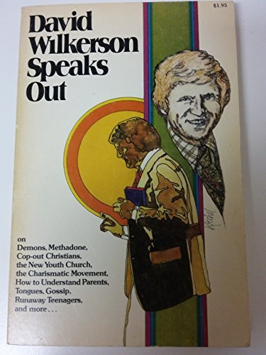 David Wilkerson speaks out (0871230917) by Wilkerson, David R