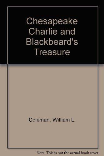 9780871231161: Chesapeake Charlie and Blackbeard's Treasure (Chesapeake Charlie Series)