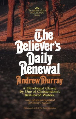 Believers Daily Renewal (9780871231475) by Andrew Murray