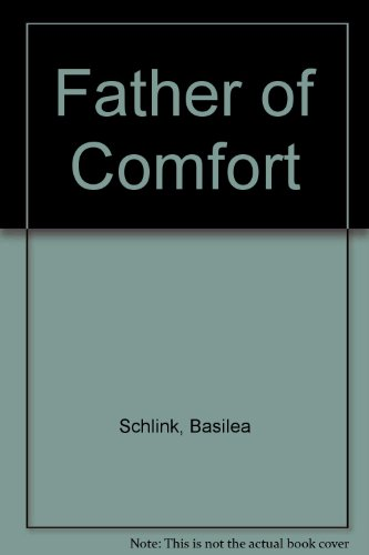 9780871231567: Father of Comfort
