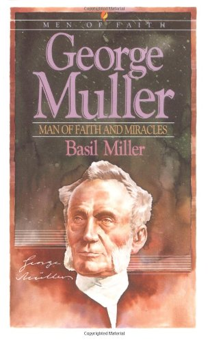 9780871231826: George Muller: Man of Faith and Miracles (Men of Faith)