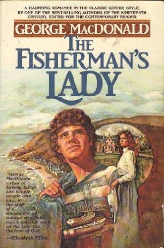 The Fisherman's Lady by George MacDonald (1982): George MacDonald