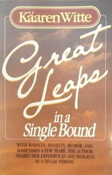 Great Leaps in a Single Bound: Kaaren Witte