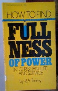 9780871232199: How to Find Fullness of Power