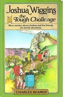 9780871232663: Joshua Wiggins and the tough challenge: More stories about Joshua and his friends for family devotions