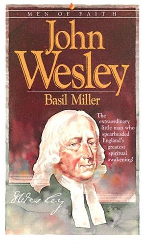 9780871232724: John Wesley (Men of Faith)