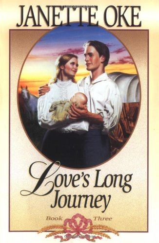 Love's Long Journey (Love Comes Softly Series #3)