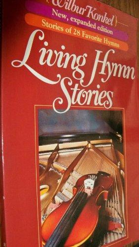 Living hymn stories: Konkel, Wilbur
