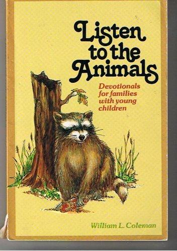 Listen to the Animals: William L. Coleman