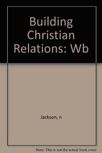 9780871234070: Building Christian Relationships (Building Books)