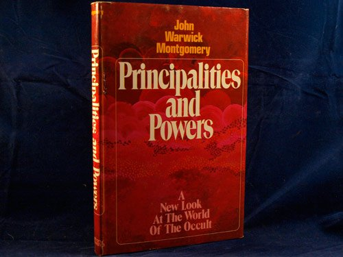 9780871234575: Principalities and powers;: The world of the occult,