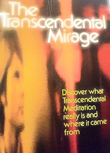9780871235565: The transcendental mirage (Dimension books)