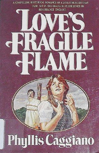 9780871235824: Love's Fragile Flame