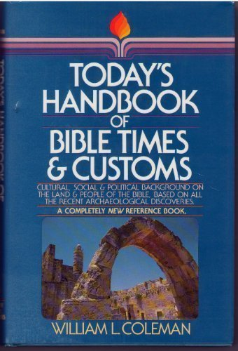 9780871235947: Today's Handbook of Bible Times and Customs