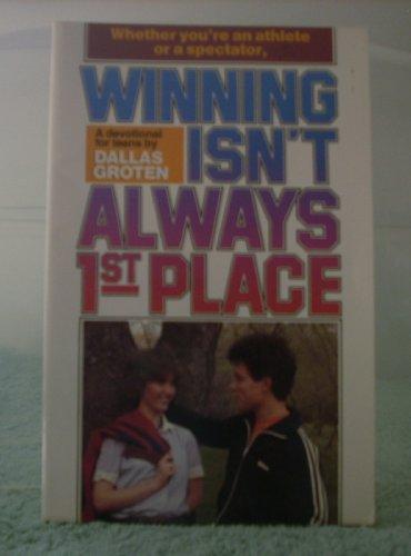 9780871236135: Winning Isn't Always 1st Place