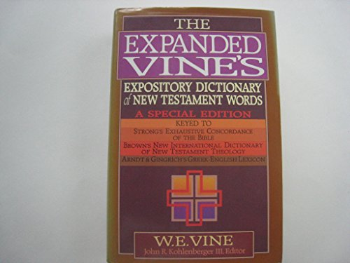 9780871236197: The Expanded Vine's Expository Dictionary of New Testament Words