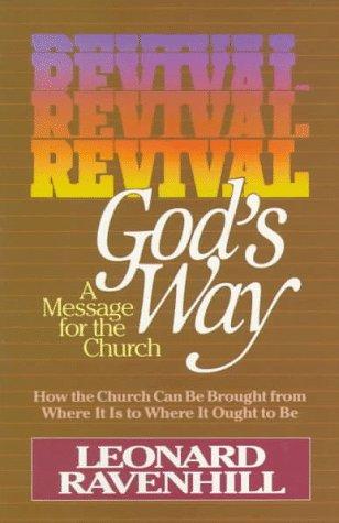 Revival God's Way: Leonard Ravenhill