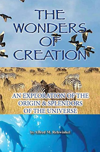 9780871236494: The wonders of creation;: An exploration of the origin & splendors of the universe,