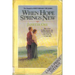9780871236753: When Hope Springs New (Canadian West #4)